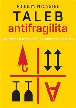 Nassim Nicholas Taleb: Antifragilita cena od 199 Kč