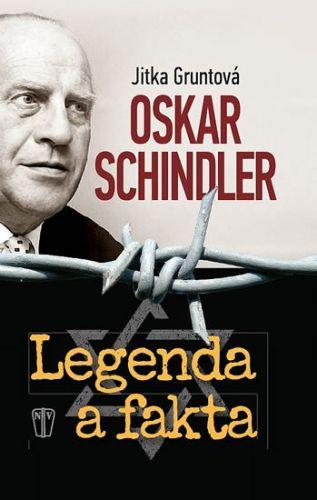 Gruntová Jitka: Oskar Schindler - Legenda a fakta cena od 219 Kč
