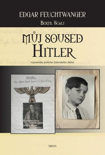 Edgar Feuchtwanger: Můj soused Hitler cena od 147 Kč