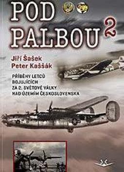 Jiří Šašek, Kaššák Peter: Pod palbou 2 cena od 143 Kč