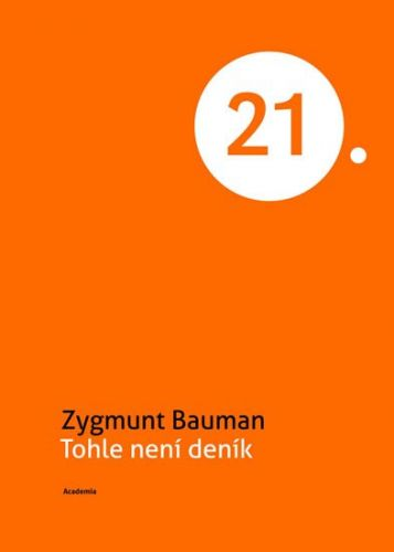 Zygmunt Bauman: Tohle není deník cena od 165 Kč