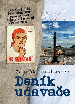 Zdeněk Jarchovský: Deník udavače cena od 174 Kč
