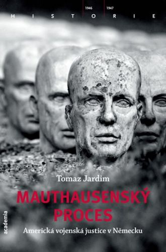 Tomaz Jardim: Mauthausenský proces cena od 215 Kč