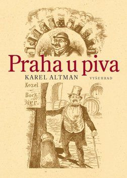 Karel Ultman: Praha u piva cena od 306 Kč
