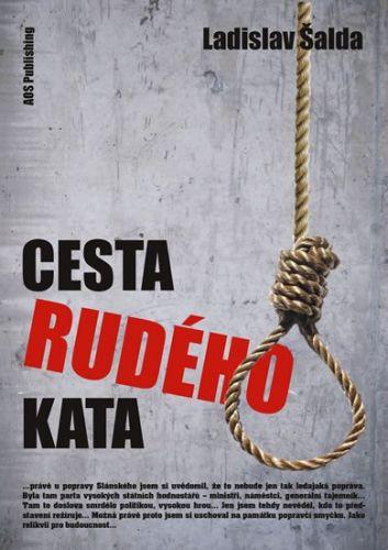 Ladislav Šalda: Cesta rudého kata cena od 187 Kč
