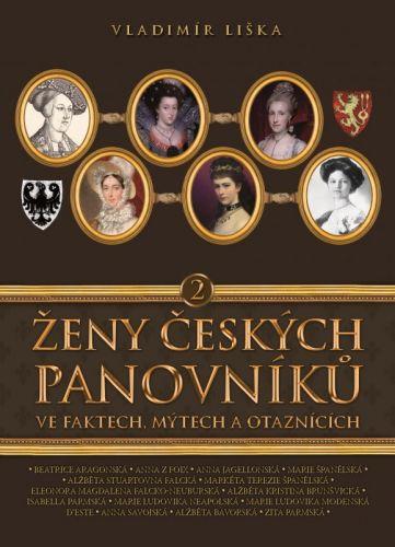 Vladimír Liška: Ženy českých panovníků 2 cena od 183 Kč
