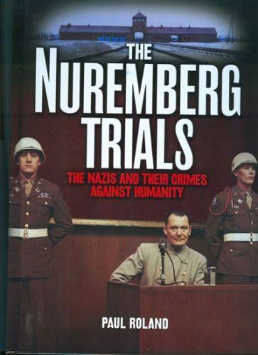 Paul Roland: Norimberské procesy cena od 257 Kč