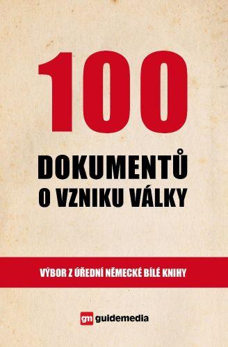 100 dokumentů o vzniku války cena od 229 Kč