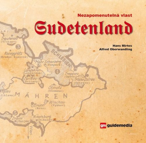 Nezapomenutelná vlast Sudetenland cena od 888 Kč