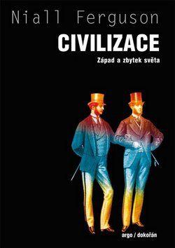 Niall Ferguson: Civilizace cena od 331 Kč