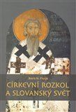 Boris N. Florja: Církevní rozkol a slovanský svět cena od 153 Kč
