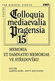 Colloquia mediaevalia Pragensia 15 cena od 96 Kč