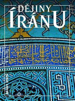 Axworthy Michael: Dějiny Íránu cena od 292 Kč