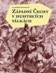 Vladimír Bystrický: Západní Čechy v husitských válkách cena od 99 Kč