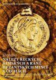 Jiří Militký: Nálezy řeckých, římských a raně byzantských mincí v Čechách cena od 695 Kč