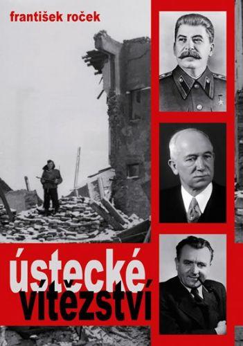 František Roček: Ústecké vítězství cena od 192 Kč