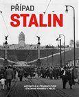 Hana Píchová: Případ Stalin cena od 206 Kč