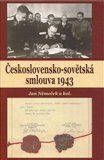 Jan Němeček: Československo-sovětská smlouva 1943 cena od 260 Kč