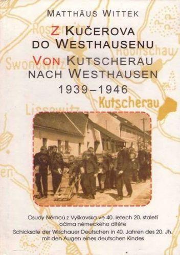 Witte Matthaus: Z Kučerova do Westhausenu cena od 173 Kč