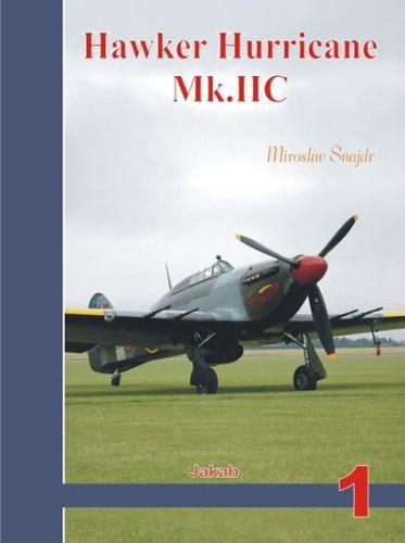 Miroslav Šnajdr: Hawker Hurricane Mk.IIC cena od 243 Kč