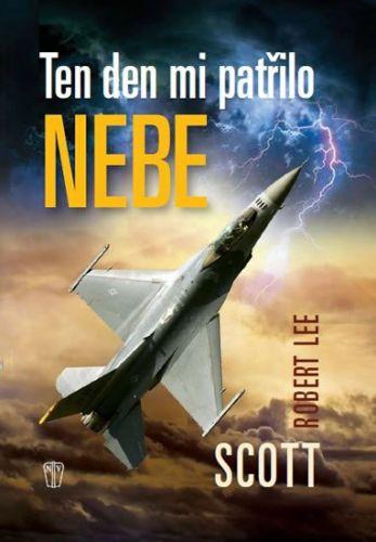 Scott Robert Lee: Ten den mi patřilo nebe cena od 233 Kč