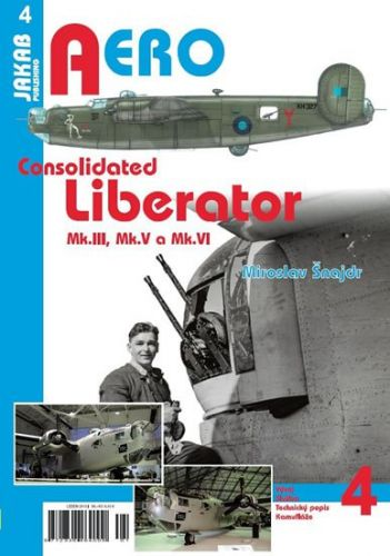 Miroslav Šnajdr: Consolidated B-24 Liberator Mk.III,Mk.V a Mk.VI cena od 60 Kč