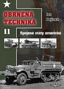 Ivo Pejčoch: Obrněná technika 11 cena od 336 Kč