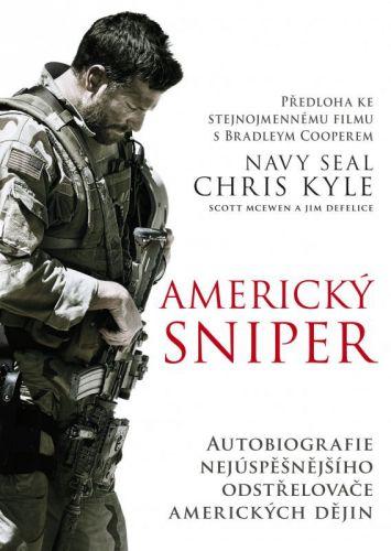 Scott McEwen, Chris Kyle, Jim DeFelice: Americký sniper - brož. cena od 230 Kč