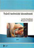 Jarmila Honzíková, Margareta Sojková: Tvůrčí technické dovednosti cena od 186 Kč