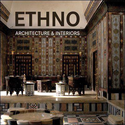 Ethno Architecture and Interiors cena od 830 Kč