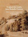 Markéta Šantrůčková: Krajinářská tvorba Jana Rudolfa Černína cena od 268 Kč