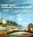 Pavel Zatloukal, Lubomír Zeman: Great Spas of Bohemia, Moravia and Silesia cena od 467 Kč