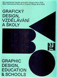 26. mezinárodního bienále grafického designu Brno 2014 - Grafický design, vzdělávání a školy cena od 356 Kč