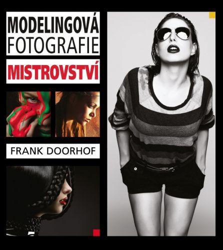 Frank Doorhof: Modelingová fotografie – mistrovství cena od 537 Kč