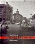 Stredoeurópsky dom fotografie The History of European Photography 1939–1969 cena od 1737 Kč