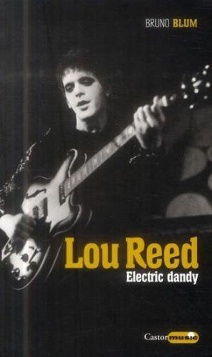 Bruno Blum: LOU REED - Electric dandy cena od 317 Kč