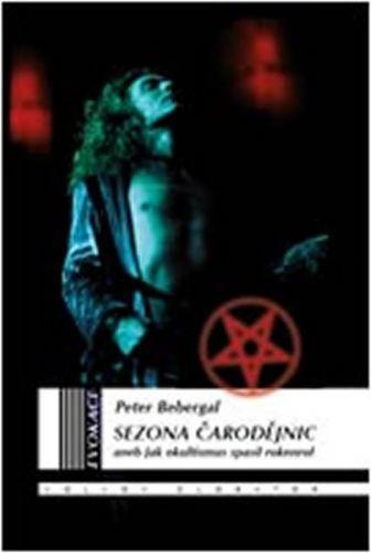 Peter Bebergal: Sezona čarodějnic cena od 127 Kč
