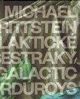 Michael Rittstein: Galaktické manšestráky / Galactic Corduroys cena od 482 Kč