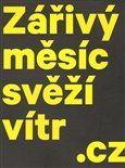 Galerie Zdeněk Sklenář Zářivý měsíc svěží vítr.cz cena od 172 Kč
