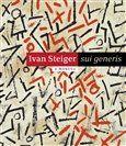 Eva Steigerová: Ivan Steiger - sui generis cena od 275 Kč