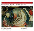 Mojmír Grygar: Hieronymus Bosch – Zbožný pohan? cena od 338 Kč