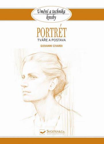 Giovanni Civardi: Portrét - Tváře a postava cena od 51 Kč