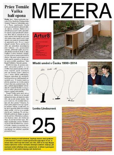Lindaurová Lenka a: Mezera - Mladé umění v Česku (1990- 2014) cena od 692 Kč