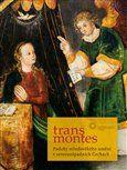 Michaela Ottová, Aleš Mudra: Trans montes cena od 322 Kč