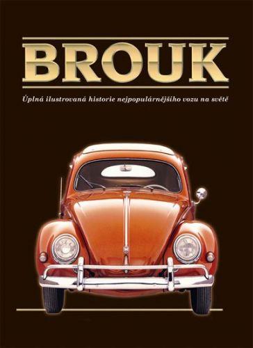 Seume Keith: Brouk - Úplná ilustrovaná historie nejpopulárnějšího vozu na světě - v dárkové krabici cena od 590 Kč