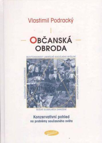 Vlastimil Podracký: Občanská obroda cena od 147 Kč