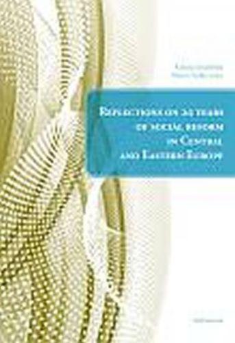 Kristina Koldinská, Martin Štefko: Reflections on 20 years of social reform in Central and Eastern Europe cena od 147 Kč