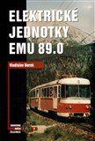 Borek Vladislav: Elektrické jednotky EMU 89.0 cena od 570 Kč