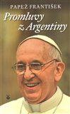 Papež František: Promluvy z Argentiny cena od 91 Kč