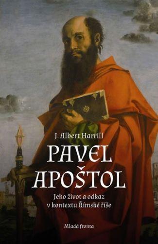 Albert J. Harrill: Pavel Apoštol cena od 265 Kč